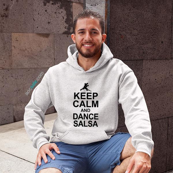 Keep Calm And Dance Salsa Hoodie