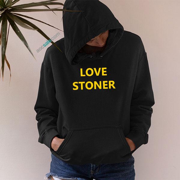 Love Stoner Hoodie