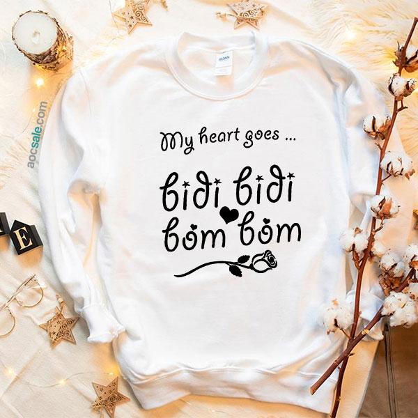 Bidi Bidi Bom Bom Sweatshirt